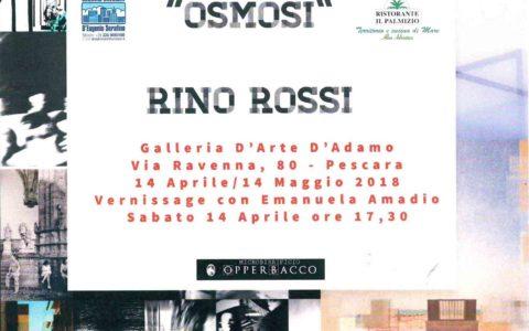 """OSMOSI"" – RINO ROSSI"